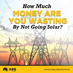 Have you thought about how much money you are wasting by not using solar power? Solar is no longer just an environmental decision, but a smart financial one. More Australians than ever before are making the change, saving money and becoming less reliant on the grid. Is it time you made the switch? | #ASQ http://asq.site/d3ryc