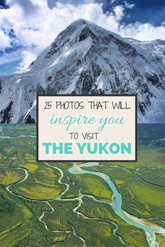 25 amazing photos that will inspire you to visit Yukon, Canada. | Travel | Photography | Nature