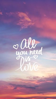 all you need is love #quotes #words | inspirational quotes | inspirational words | words of wisdom | words of encouragement | sayings | gezegdes quotes | gezegdes en spreuken