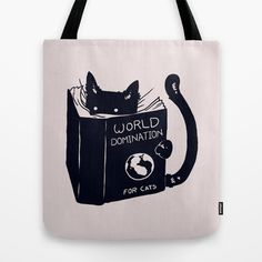 Buy World Domination For Cats by Tobe Fonseca as a high quality Tote Bag. Worldwide shipping available at Society6.com. Just one of millions of products…