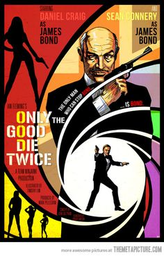 The only man who can stop Bond…is Bond   Why not?