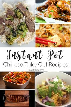 30 Instant Pot Chinese Takeout Recipes | Desert Chica