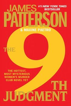'The Judgment (Women's Murder Club)' by James Patterson and Maxine Paetro ---- During an intimate dinner party, a cat burglar breaks into the home of A-list actor Marcus Dowling. When his wife walks in on the thie. I Love Books, Great Books, Books To Read, My Books, James Patterson, Book Lists, The Book, Book Worms, Audio Books