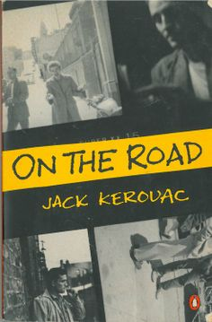 "Jack Kerouac ""On the road"""