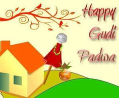[ Gudi Padwa] Share this with you & on the eve of Wishes Messages, Wishes Images, Happy Gudi Padwa Images, Cheti Chand, New Start, Indian Festivals, Advertising Agency, Wallpaper Quotes