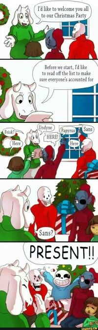 I could use that for my 12 puns of Christmas!! Thanks sans XD