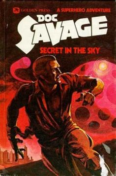 Doc Savage Books - Secret In the Sky - Kenneth Robeson