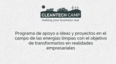 Cleantech Camp - apply until 26 MAR 2017   Cleantech Camp is a program to support entrepreneurship in the field of clean energy with the aim of transforming projects into business realities. We look for solutions with a high impact potential and we support them in the technological transfer to the market.The program is developed at an international level between Spain and Portugal.Participants have access to high-value resources: Continuous monitoring of the project by specialized…