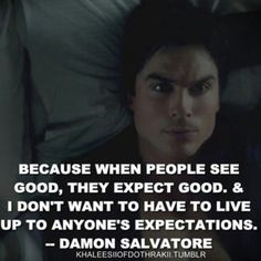Damon Salvatore quote The vampire diaries Vampire Diaries Stefan, Vampire Diaries Memes, Serie The Vampire Diaries, Vampire Diaries The Originals, Damon Salvatore Quotes, Damon Quotes, Elena Gilbert, Joseph Morgan, Katherine Pierce