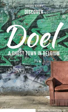 Doel: A Glimpse of the Abandoned Ghost Town in Belgium - Non Stop Destination