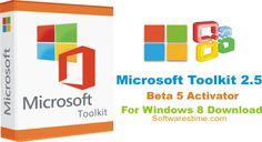 Microsoft Toolkit 2.5 Beta 5 Activator For Windows 8 Download