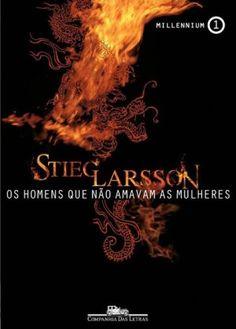 Trilogia Millennium - Livro 1 - Os Homens Que Não Amavam as Mulheres - Stieg Larsson (via Skoob)
