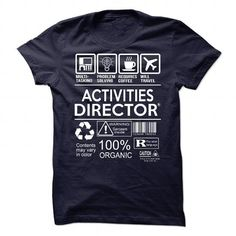 I Love Activities Director T shirts #tee #tshirt #Job #ZodiacTshirt #Profession #Career #director
