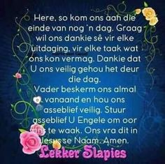 Lekker slaap Evening Greetings, Evening Quotes, Afrikaanse Quotes, Goeie Nag, Good Night Quotes, Special Quotes, Day Wishes, Photo Quotes, Life Quotes