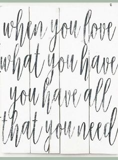 when you love what you have you have all that you need wood sign // pallet sign // framed sign // wood sign// wall decor // wall art // farmhouse sign // farmhouse decor // rustic decor #ad
