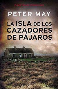 Mi biblioteca negra   La isla de los cazadores de pájaros Peter May, I Love Reading, Ebooks, Movie Posters, Outdoor, Apps, Free, Products, Free Books