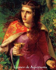 Leonor de Aquitania http://es.wikipedia.org/wiki/Leonor_de_Aquitania