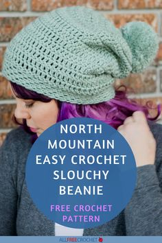 Easy Crochet Slouchy Beanie (North Mountain Slouch) #crochetslouchyhat #easycrochethat