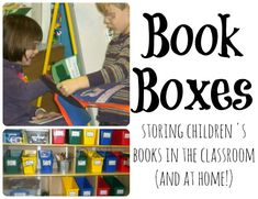Book Boxes {Storing Children's Books in the Classroom and at Home} -- what are book boxes, how to use them, why to use them, and a few ideas for book-making with kiddos Education And Literacy, Preschool Literacy, Kindergarten Reading, Teaching Reading, Book Bins, Toddler Teacher, Preschool Classroom, Classroom Decor, Alphabet Book