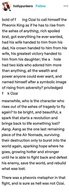 7. The Phoenix metaphor in the fight was sure as hell not Ozai. However Aang was the character who rises out of ashes of tragedy to be bright and beautiful and to save the world.