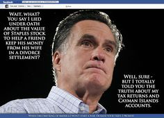 despicable. Romney's core belief is that men are superior to women. Men should have the cake and women the crumbs. In his religion, women can't get into heaven unless their husband (who knows their secret name) calls for them. Men hold all the cards for Romney! I wish he had a bunch of daughters so I could see how he would treat them!