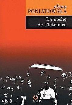 NOCHE DE TLATELOLCO,LA PONIATOWSKA, ELENA SIGMARLIBROS