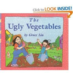 The Ugly Vegetables by Grace Lin: Come harvest time, those ugly chinese vegetables become a delicious soup. Complete with a recipe for Ugly Soup along with a guide to the Chinese pronunciation of those vegetables.