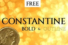CONSTANTINE FAMILY #FreeFont from http://ortheme.com
