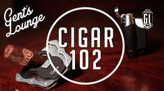 Cigar 102: How to Cut & Light a Cigar || Gent's Lounge