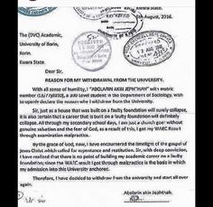 My O'level Obtained Through Malpractice- Born-again Student Withdrawals From UNILORIN.   Year Three Sociology student of the University of Ilorin UNILORIN Kwara State Mr. Abolarin Jephthah has purportedly notified the universitys authorities of his decision to withdraw from the institution confessing that he obtained the results of his West African Senior School Certificate Examination WASSCE through examination malpractices.  In a coffessional letter of withdrawal addressed on August 12 to…