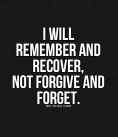 "Breaking Up and Moving On Quotes : QUOTATION – Image : Quotes Of the day – Description ""I will remember and recover, not forgive and forget."" -Broken-hearted girls everywhere Sharing is Power – Don't forget to share this quote ! - #Movingon https://hallofquotes.com/2017/11/24/breaking-up-and-moving-on-quotes-i-will-remember-and-recover-not-forgive-and-forget-broken-hearted-girls-eve/"
