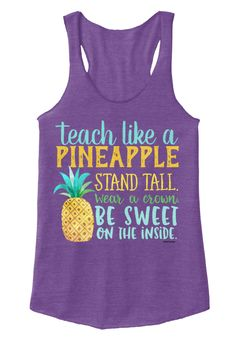 How Teachers Are Just Like Pineapples