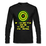 Long Sleeve Shirts ~ Men's Long Sleeve T-Shirt by American Apparel ~ IF YOU ARE TOLD...