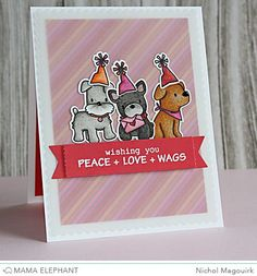 "Mama Elephant Designer Series | PLAYFUL PUPS ""Wishing You..."" Card (video)"