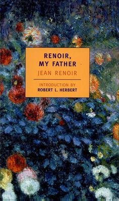 Renoir: My Father - Jean Renoir - Google Books