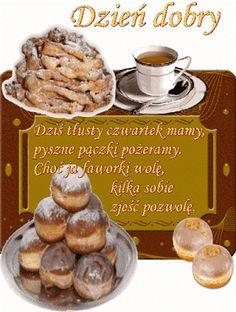 Wiersze,Gify Na Dzień Dobry ...: Gify na dzien dobry - herbata , kawa Polish Breakfast, Muffin, Menu, Cheese, Food, Humor, Image Editor, Roman, Gardening