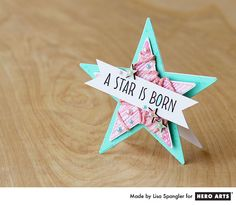 A Star is Born by Lisa Spangler for Hero Arts--star card