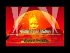 caliandra: HISTÓRIAS DE MULHER - Virtual - por Clevane Pessoa...
