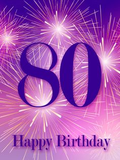 Send Free Pink Happy Birthday Fireworks Card to Loved Ones on Birthday & Greeting Cards by Davia. It's free, and you also can use your own customized birthday calendar and birthday reminders. 80th Birthday Quotes, Birthday Posts, Birthday Numbers, Birthday Messages, Happy Birthday Black, Happy 80th Birthday, Happy Birthday Pictures, Art Birthday, Special Birthday Cards