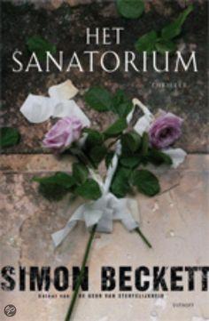 """Het Sanatorium (""""Whispers of the Dead"""") by Simon Beckett"""