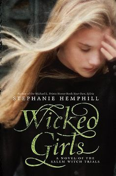 (Grades 9 and up) The girls who started the Salem Witch Trials - Mercy Lewis, Ann Putnam, and Mary Walcott - tell their story through multi-voice poems.