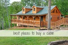 best places to buy a cabin