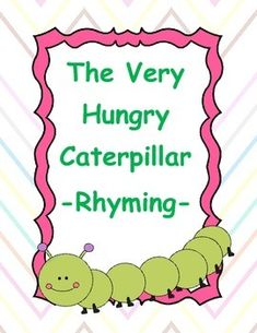 "Activity Suggestion: - Print, laminate, and cut each card - Give each student a rhyme card. As you read the book and get to each target word, the students will take turns presenting the cards to their classmates and generating a rhyme.  If you like this activity, check out my other ""The Very Hungry Caterpillar"" book companion for sequencing!"