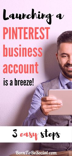 HOW TO CREATE YOUR PINTEREST BUSINESS ACCOUNT IN 3 EASY STEPS - If you have a Pinterest account that you use for business, a Pinterest Business Account is an absolute must. It's super easy to create or convert, it's free to use and offers valuable insights and additional functionality. Let's go! | via @BornToBeSocial, Pinterest Marketing & Consulting | Your Pinterest Partner