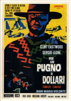 A Fistful Of Dollars Italian movie poster. Art by Michelangelo Papuzza Clint Eastwood Movie Star Clint Eastwood, Eastwood Movies, Cinema Tv, Cinema Posters, Film Posters, Martin Scorsese, Stanley Kubrick, Alfred Hitchcock, Renoir