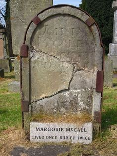 The grave of Margorie McCall, who rose from the grave in Lurgan, Ireland...After succumbing to a fever of some sort in 1705, Irish woman Margorie McCall was hastily buried to prevent the spread of whatever had done her in. Margorie was buried with a valuable ring, which her husband had been unable to remove due to swelling. This made her an even better target for body snatchers, who could cash in on both the corpse and the ring. click through to read more