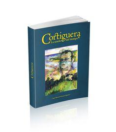 """Libro """"Cortiguera. La senda del tiempo"""". Juan Manuel Gómez Eguren."""
