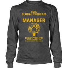 GLOBAL PROGRAM MANAGER LONG SLEEVE TEES T-SHIRTS, HOODIES  ==►►Click To Order Shirt Now #Jobfashion #jobs #Jobtshirt #Jobshirt #careershirt #careertshirt #SunfrogTshirts #Sunfrogshirts #shirts #tshirt #hoodie #sweatshirt #fashion #style
