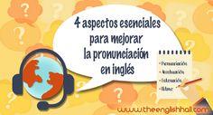 ¿Pronunciación, acentuación, entonación o ritmo? 4 aspectos esenciales para mejorar la pronunciación en inglés