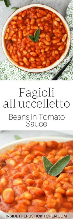 Fagioli all'uccelletto(beans in tomato sauce) is a delicious Italian side dish made with cannellini beans, tomato, garlic, and sage. www.insidetherustickitchen.com